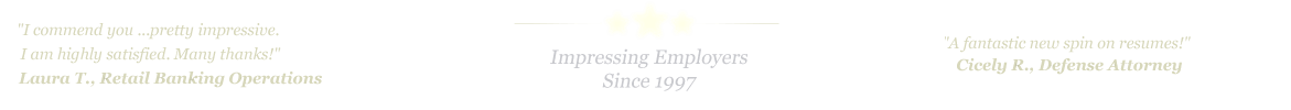 Brownsville Resume Service... IMPRESSING EMPLOYERS SINCE 1997!
